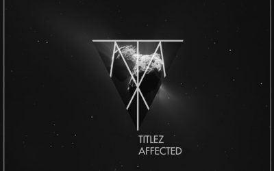 TiTLEZ – Affected
