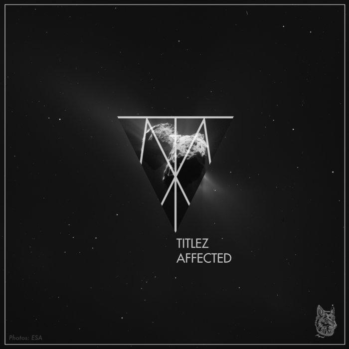 TiTLEZ - Affected (feat. szwd)