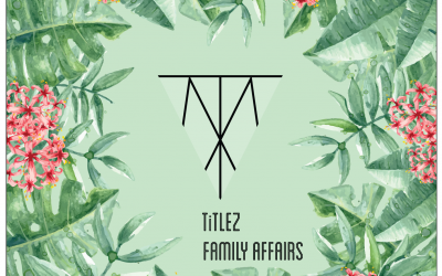 TiTLEZ – Family Affairs EP